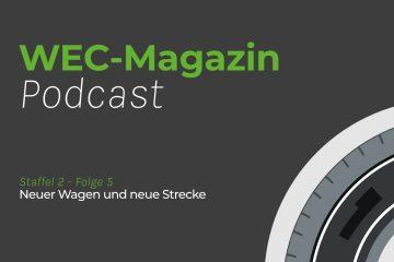 WEC-Magazin Podcast Staffel 2 Folge 5